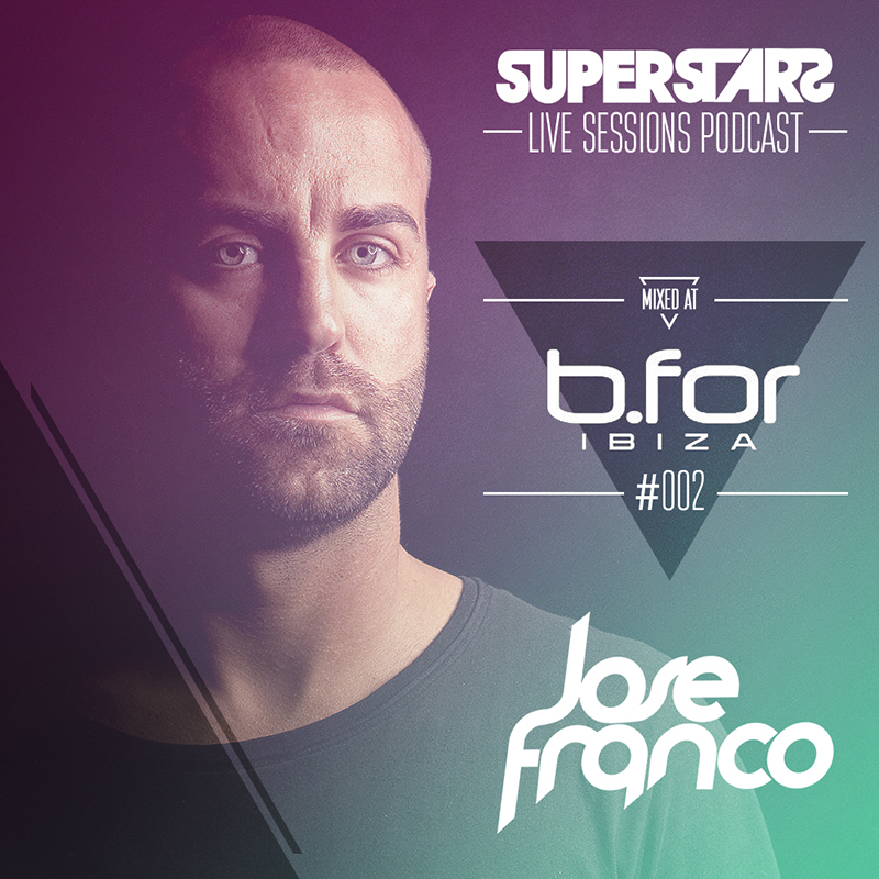Superstars Live Sessions Vol 02 at Bfor Ibiza Summer 2013