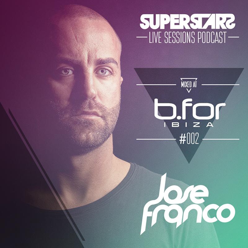Superstars Live Sessions Vol 02 at Bfor Ibiza Summer 2013
