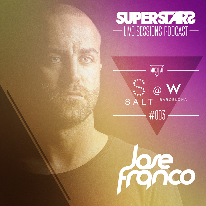 SUPERSTARS Live Sessions Vol 03 Mixed at Salt Beach Club W Hotel Summer 2013
