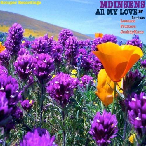 All my love - MDisens (Flutters Remix)