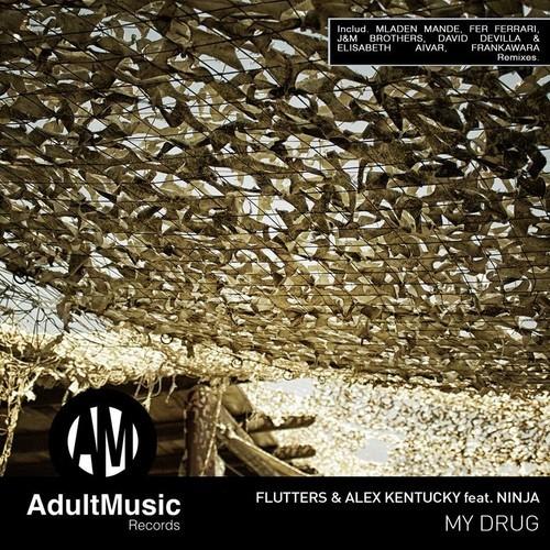 My Drug - Flutters & Alex Kentucky feat. Ninja