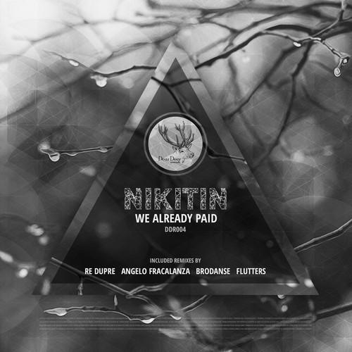 Nikitin - We already paid (Flutters Remix)
