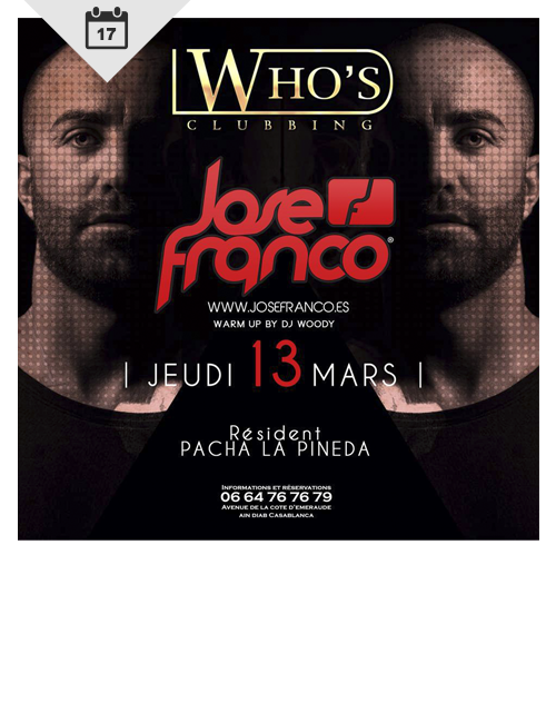 Jose Franco @ Who's Clubbing Casablanca